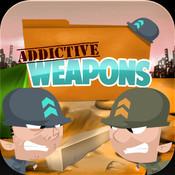 Addictive Weapons